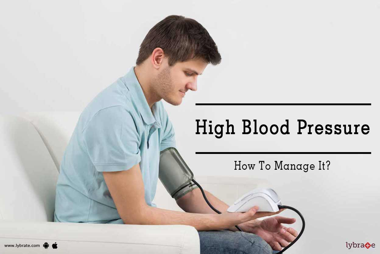 High Blood Pressure: Causes, Symptoms, Treatments And More