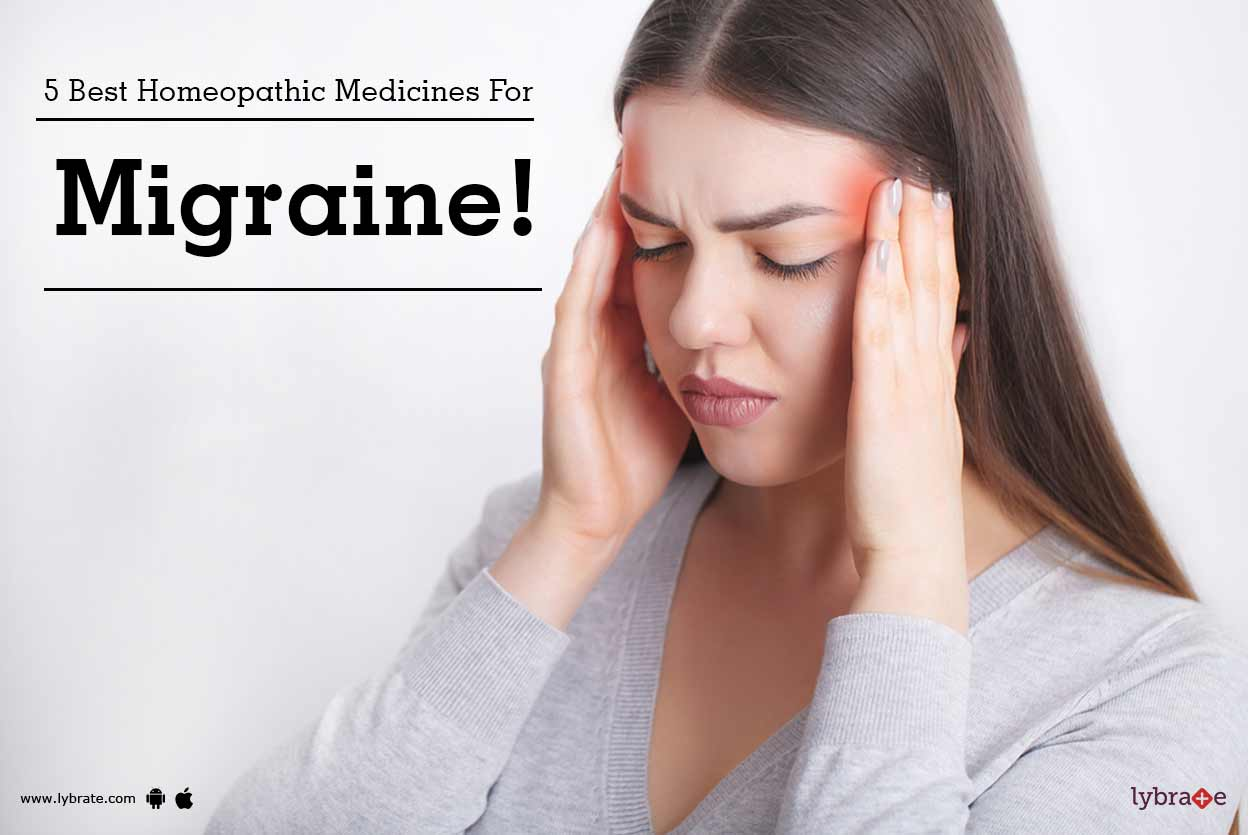 5 Best Homeopathic Medicines For Migraine By Dr Vishakha Salve