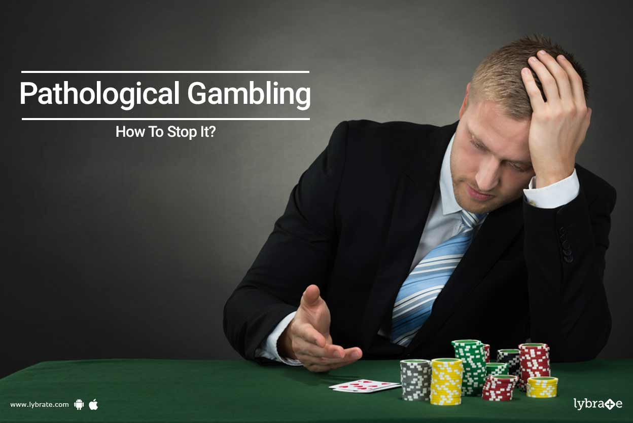 Pathological Gambling - How To Stop It? - By Dr. Ela Gupta | Lybrate