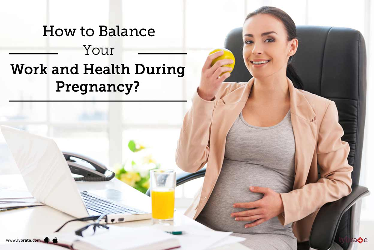 How to Balance Pregnancy and Work