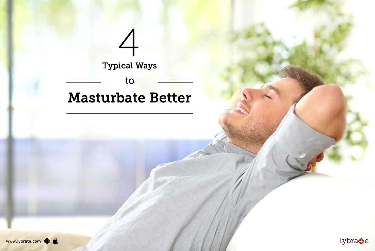 Ways for a woman to masturbate not