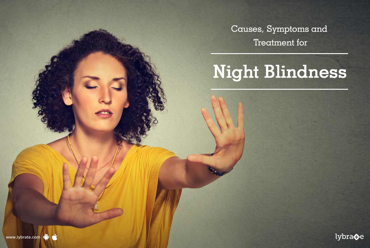 Causes, Symptoms and Treatment for Night Blindness
