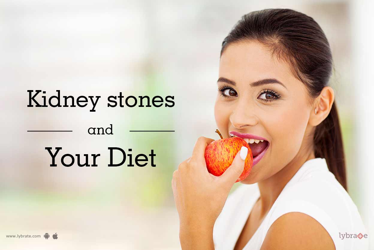 Kidney Stones and Your Diet - By Dt. Shweta Diwan | Lybrate