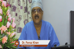 <br/>Hi, I am Dr Feroze Khan, hair transplant surgeon specialized in FUE procedure, cosmetic outl...