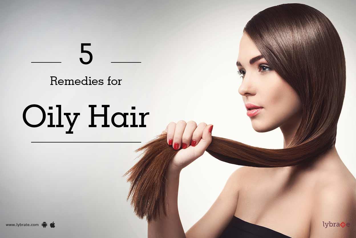 Fashion week Hair oily remedies for lady