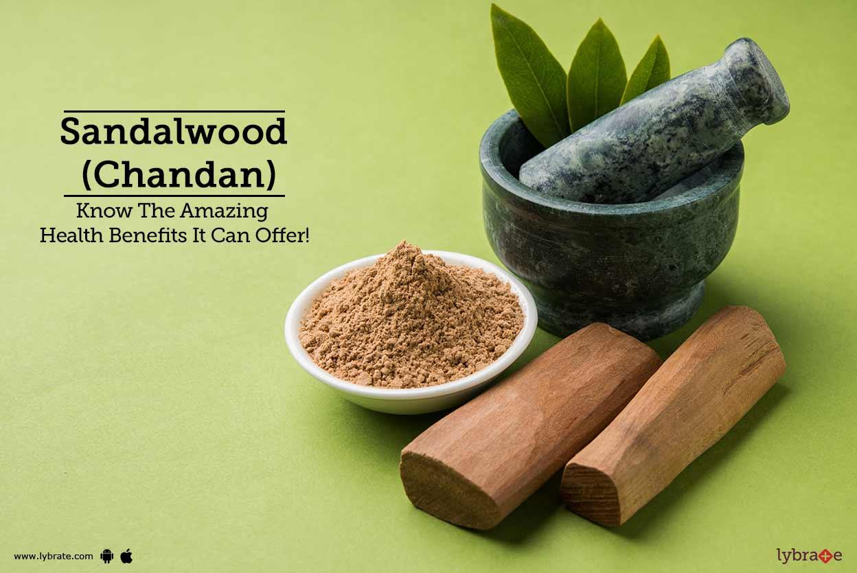 Amazing Health Benefits of Sandalwood