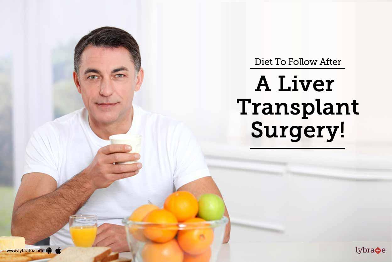 diet modifications after liver transplant