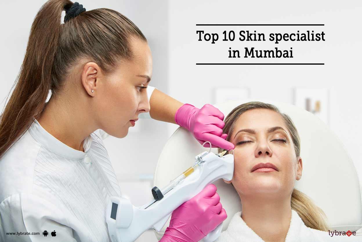 Top 10 Skin Specialist In Mumbai By Dr Sanjeev Kumar Singh Lybrate