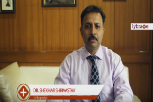 Dear friends, I am Dr Shekhar Shrivastav. I am senior consultant orthopaedic at Sant Parmanand Ho...