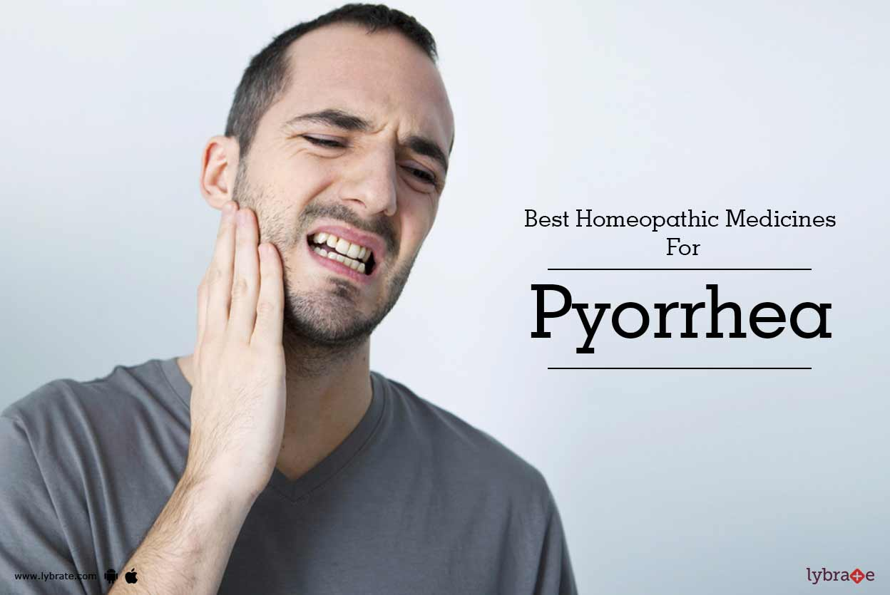 Best Homeopathic Medicines For Pyorrhea - By Dr  Bela