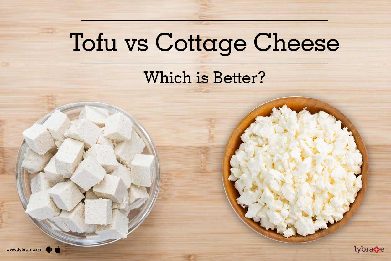 Tofu Vs Cottage Cheese   Which Is Better?   By Dt. Uma Maheshwari | Lybrate