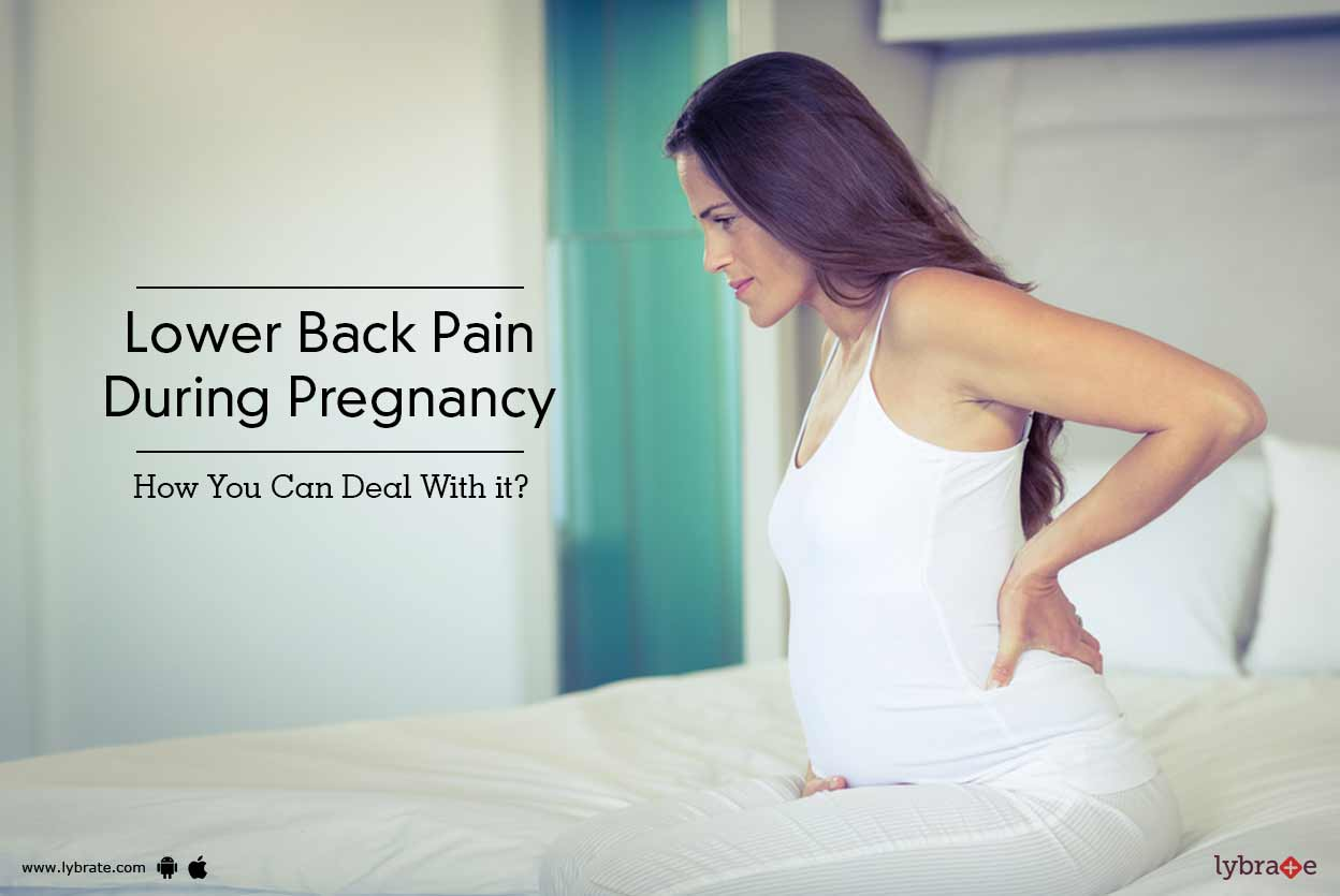 Lower Back Pain During Pregnancy - How You Can Deal With -7277