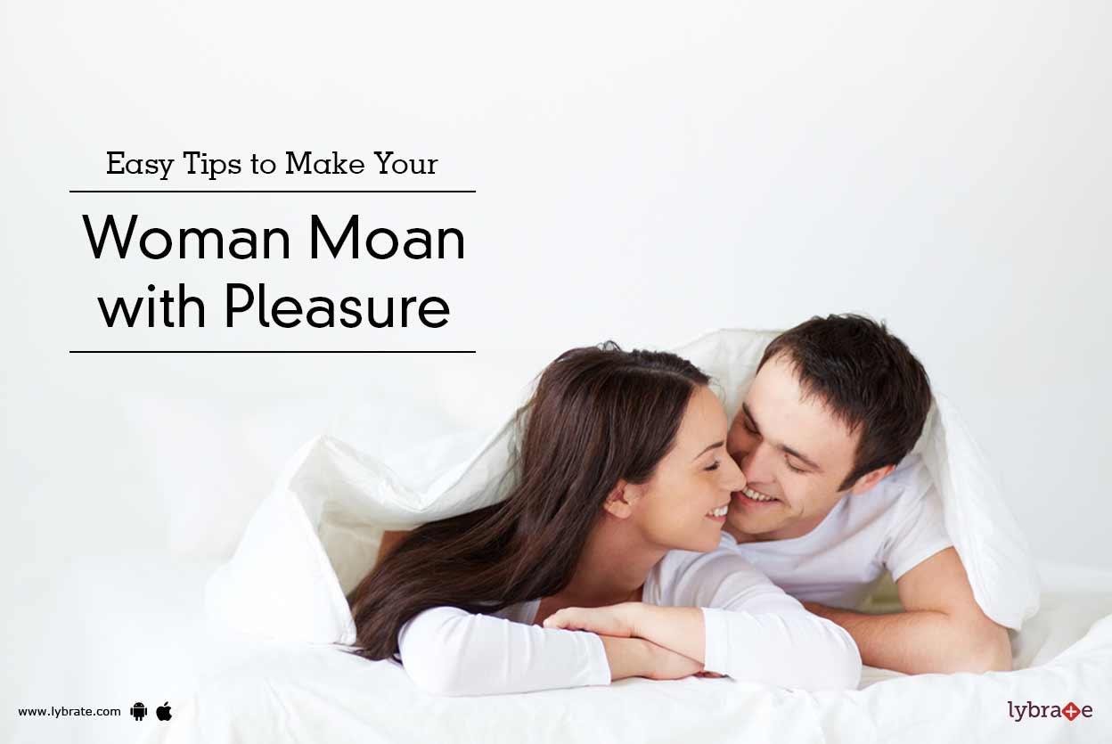 Females moan do why Do Women