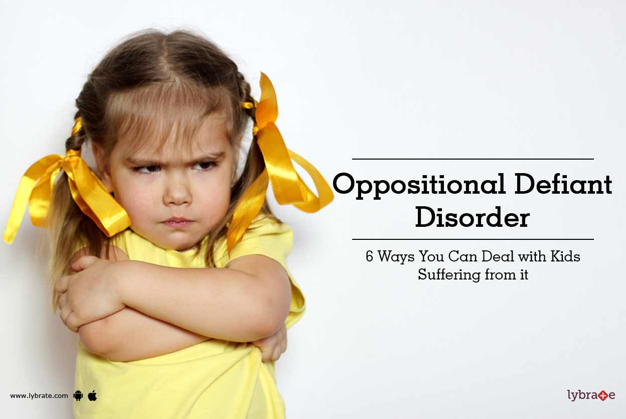 How to Deal with Oppositional Defiant Disorder advise