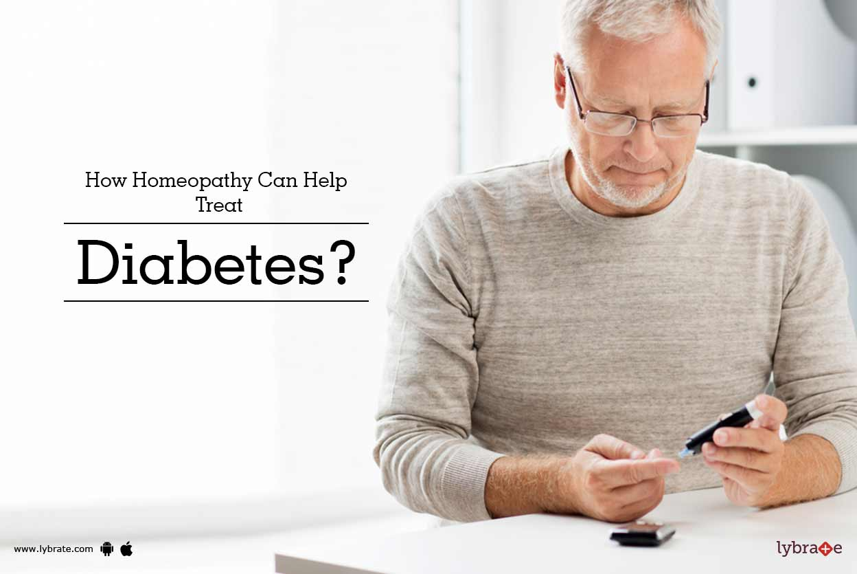 How Homeopathy Can Help Treat Diabetes? - By Dr  Mohit Gupta