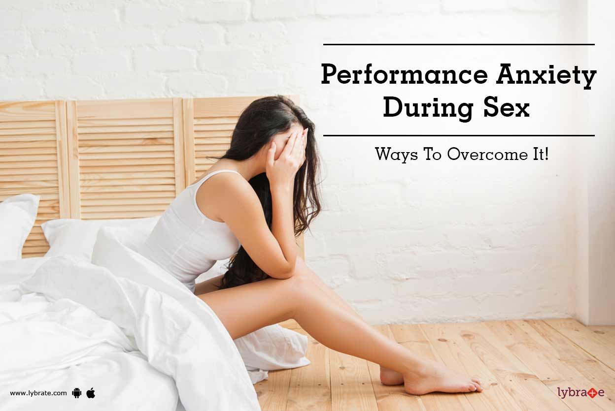 How to overcome sexual performance anxiety