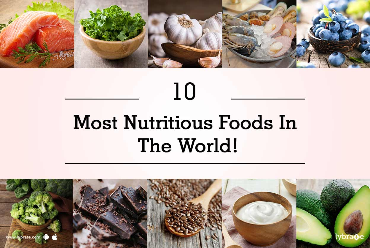 10 Most Nutritious Foods You Should Be Eating | Top 10 ... |Most Nutritious Foods