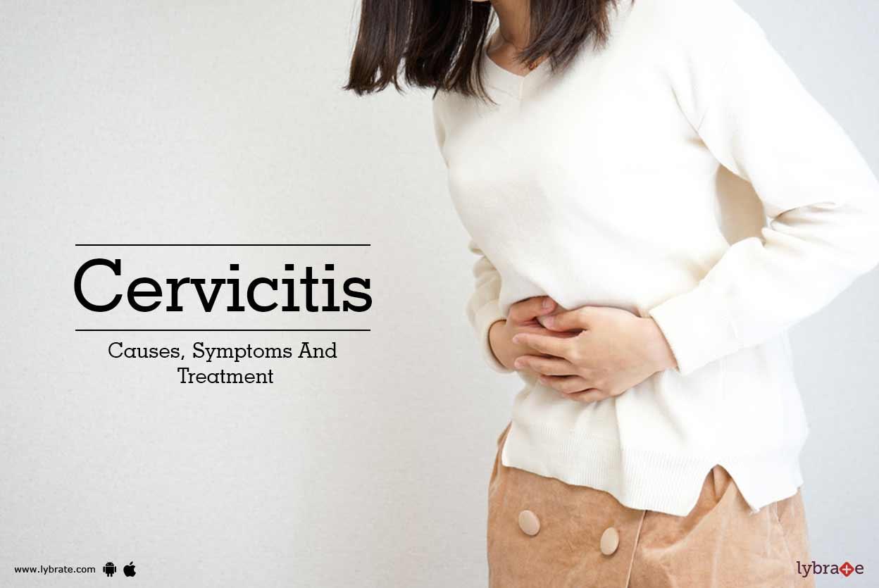 Cervicitis - Causes, Symptoms And Treatment - By Dr  Pallavi