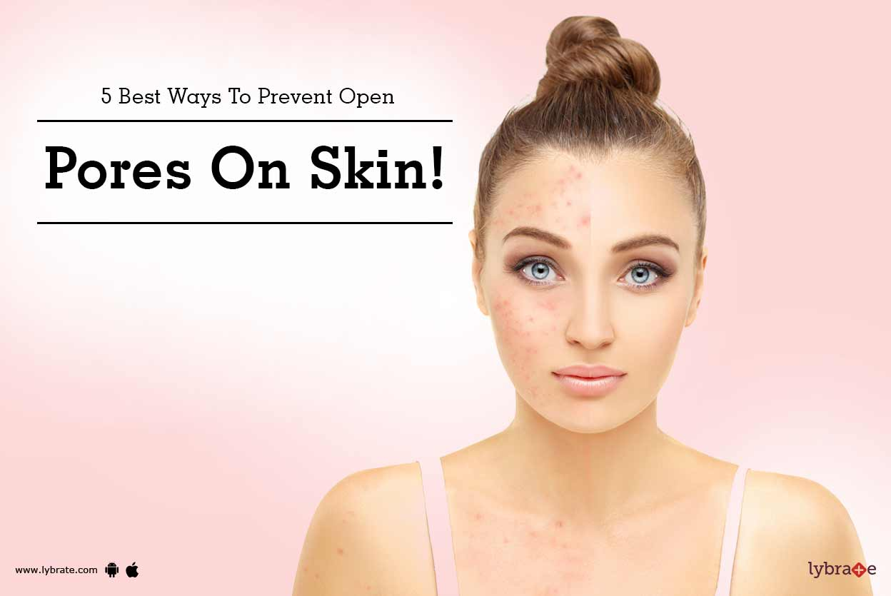 5Natural Ways toUnclog Different Types ofSkin Pores