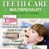 Teeth Care Multispeciality Dental Clinic, Kolkata
