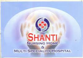 Shanti Nursing Home & Multi Specialty Hospital | Lybrate.com