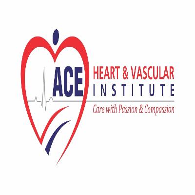 Ace Heart & Vascular Institute,
