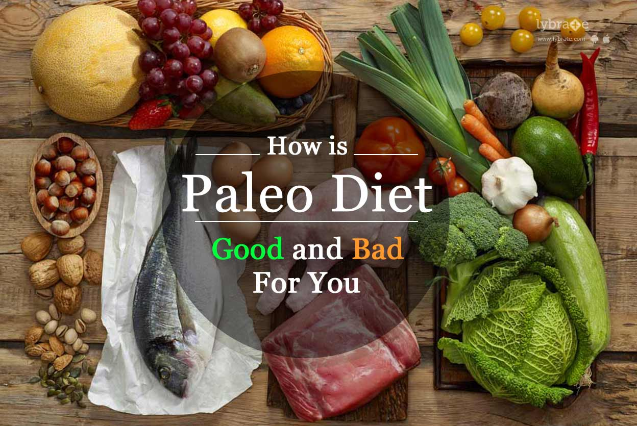 is the paleo diet good or bad