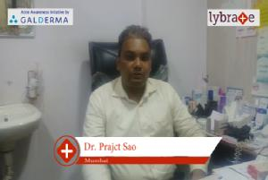 Lybrate | Dr. Prajct sao speaks on importance of treating acne early.
