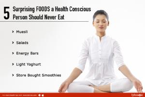 5 surprising foods a health conscious person should never eat<br/><br/>Most people are aware that...