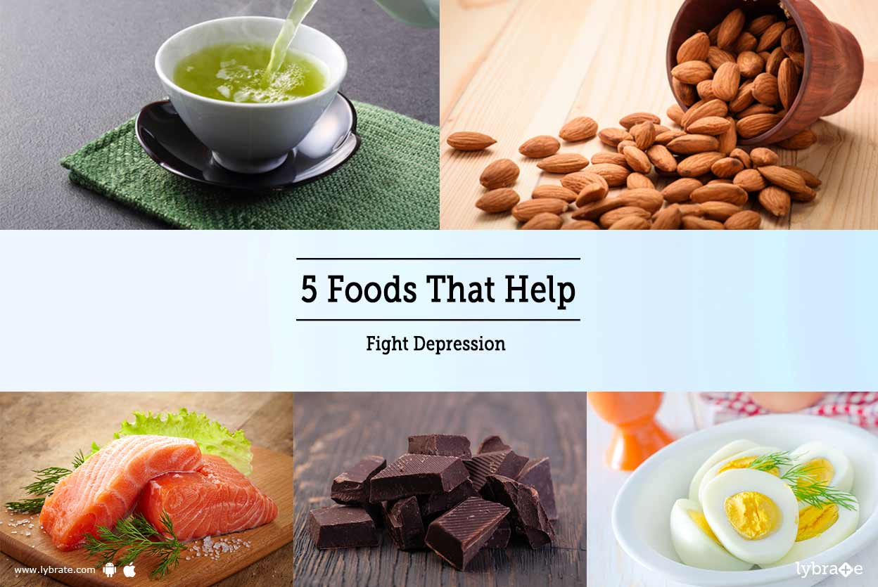 5 foods that help fight depression! - by dt. radhika | lybrate