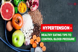 By adopting a few simple healthy eating tips you can mange hypertension and stay fitter.