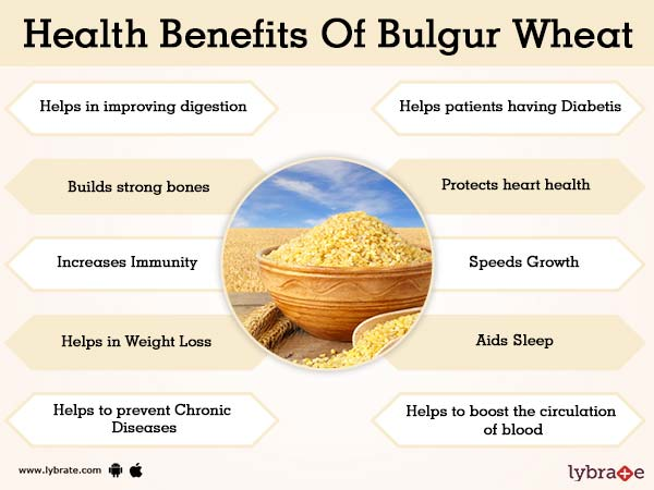 Benefits of Bulgur Wheat And Its Side Effects | Lybrate