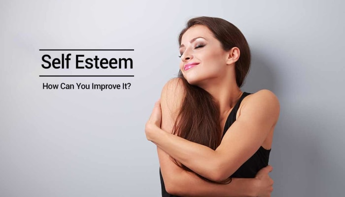Self Esteem - How Can You Improve It?