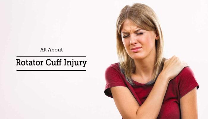 All About Rotator Cuff Injury