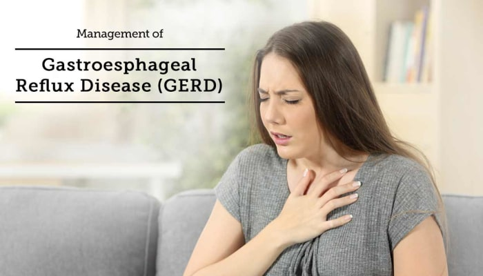 Management of Gastroesphageal Reflux Disease (GERD)