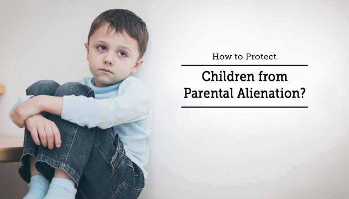 How to Protect Children from Parental Alienation?