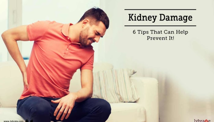 Kidney Damage - 6 Tips That Can Help Prevent It!