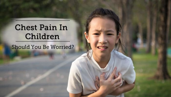 Chest Pain In Children - Should You Be Worried?