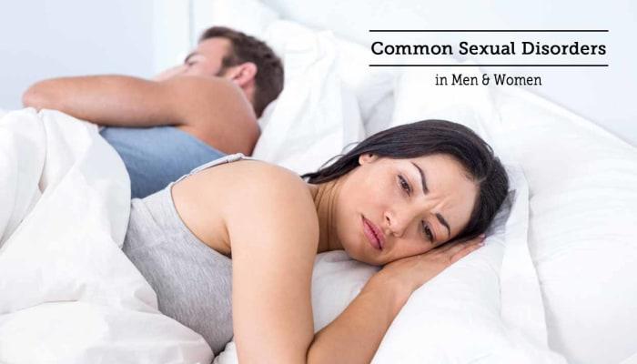 Common Sexual Disorders in Men & Women