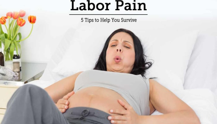 Labor Pain - 5 Tips to Help You Survive