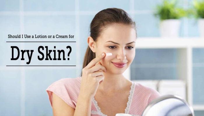 Should I Use a Lotion or a Cream for Dry Skin?
