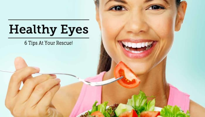 Healthy Eyes - 6 Tips At Your Rescue!