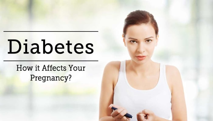 Diabetes - How it Affects Your Pregnancy?