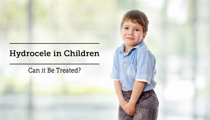 Hydrocele in Children -  Can it Be Treated?
