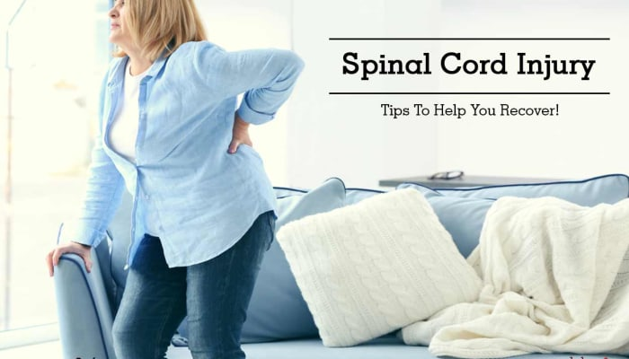 Spinal Cord Injury - Tips To Help You Recover!