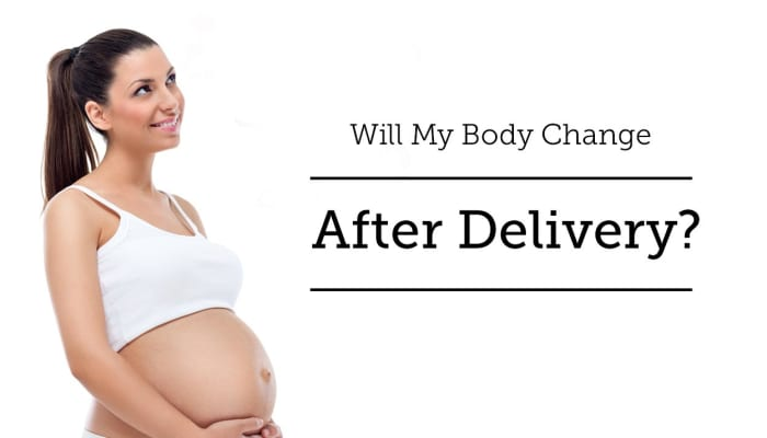 Will My Body Change After Delivery?