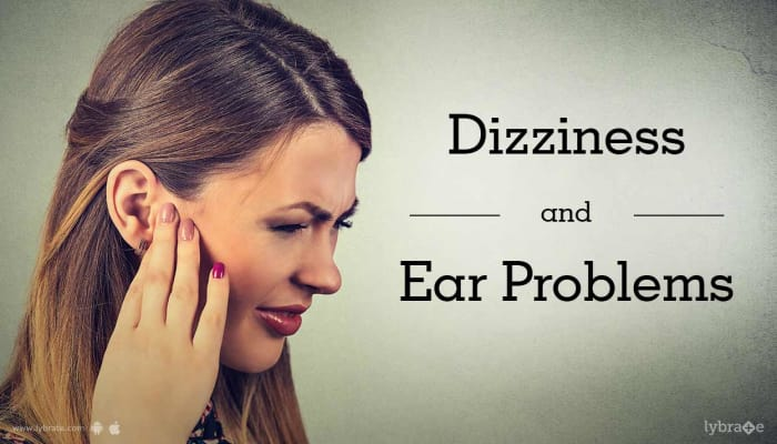 Dizziness and Ear Problems