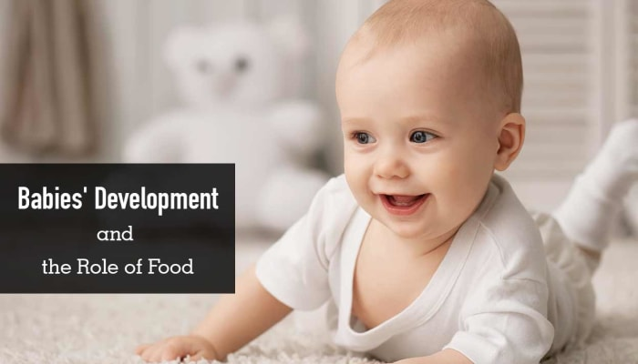 Babies' Development and the Role of Food