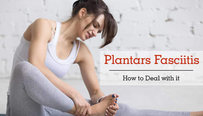 Plantars Fasciitis: How To Deal With It