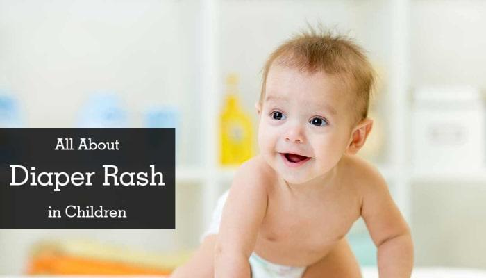 All About Diaper Rash in Children